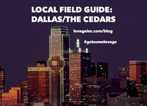 FIELD GUIDE: Dallas / The Cedars
