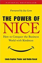 THE POWER OF NICE | Linda Kaplan Thaler and Robin Koval