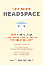 GET SOME HEADSPACE | Andy Puddicombe