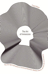 THE ART OF IMMERSION | Frank Rose