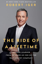 THE RIDE OF A LIFETIME | Robert Iger