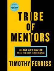 Tribe of Mentors Tim Ferriss