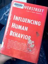 INFLUENCING HUMAN BEHAVIOR | Harry A. Overstreet