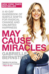 MAY CAUSE MIRACLES | Gabrielle Bernstein