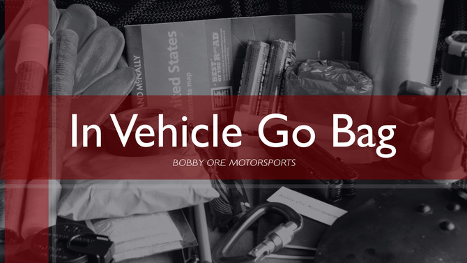 Setting Up Your In Vehicle Go Bag