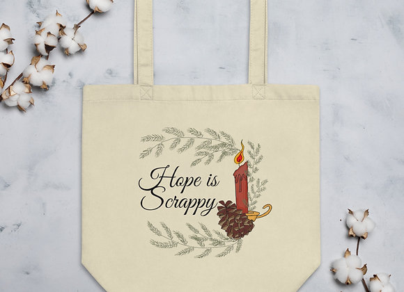 Hope is Scrappy: Eco Tote Bag