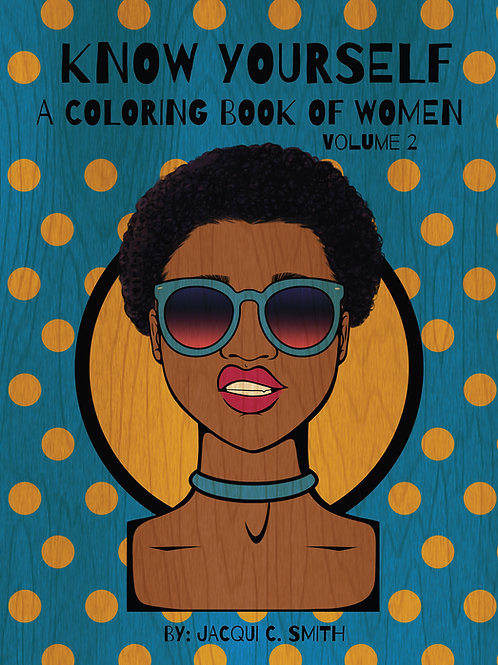 Know Yourself: A Coloring Book of Women Vol. 2