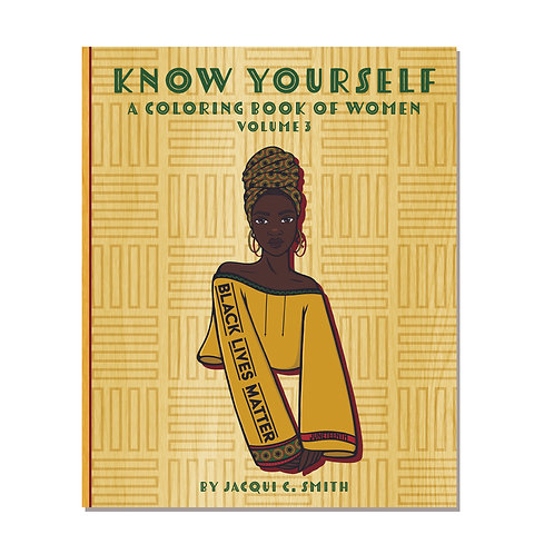 Know Yourself: A Coloring Book of Women Vol 3