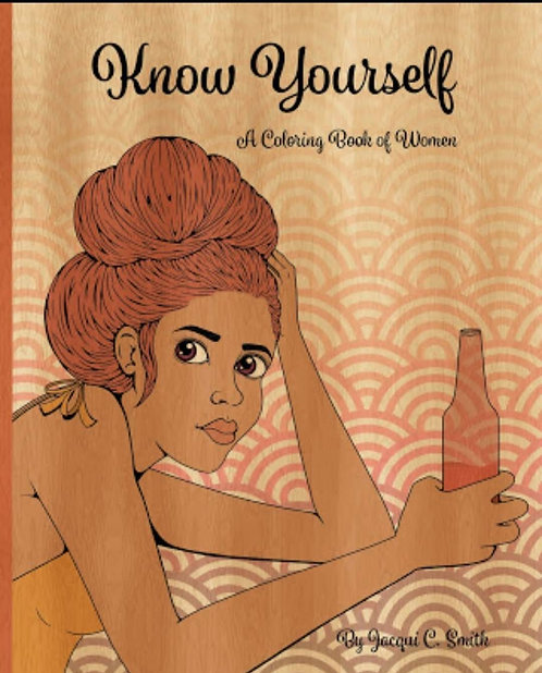 Know Yourself: A Coloring Book of Women Vol. 1