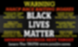 BLACK LIVES MATTER WARNING.png