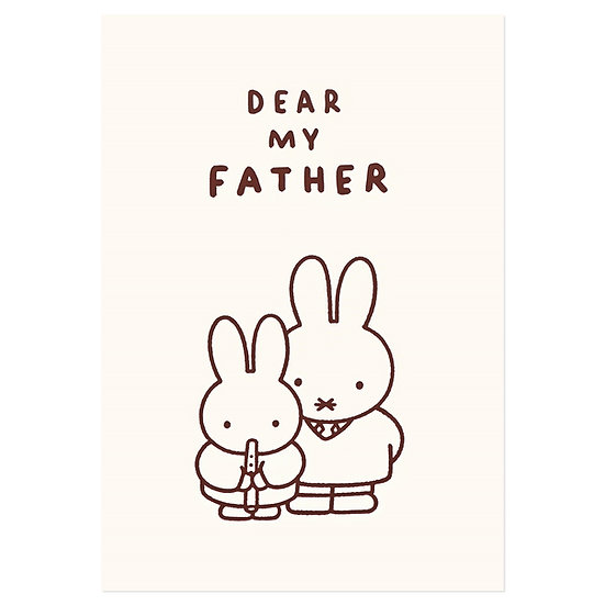 DEAR MY FATHER | Miffy Pressed Card