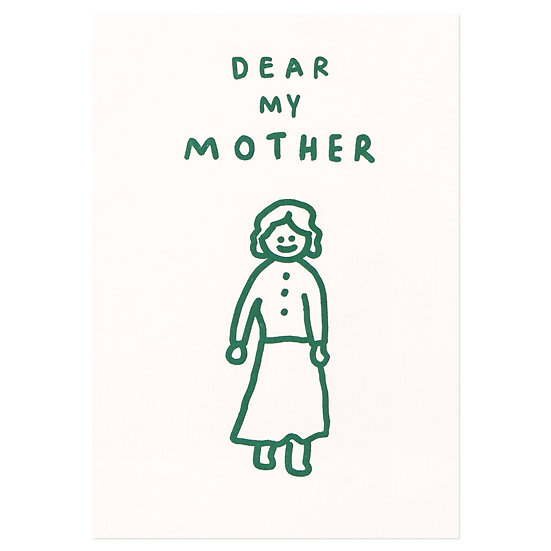DEAR MY MOTHER | Pressed Card