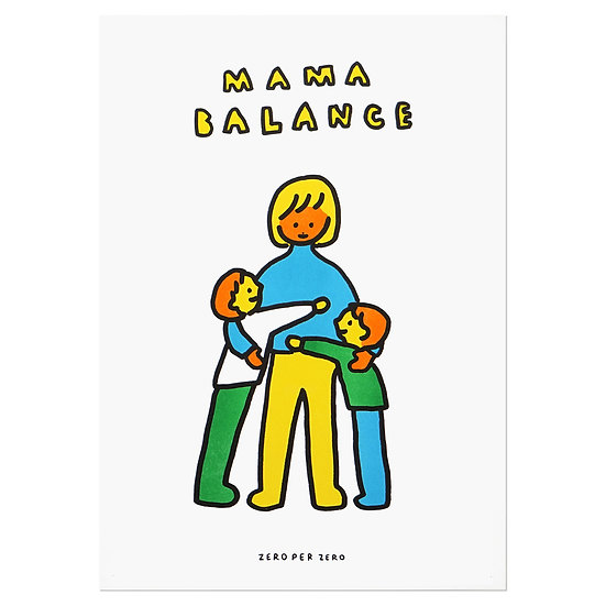 MAMA BALANCE 2 | A3 RISO poster