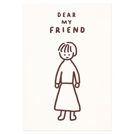 DEAR MY FRIEND   Pressed Card