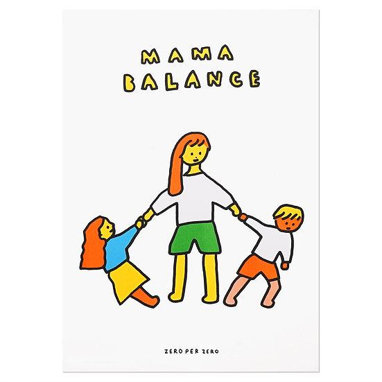 MAMA BALANCE   A3 RISO poster