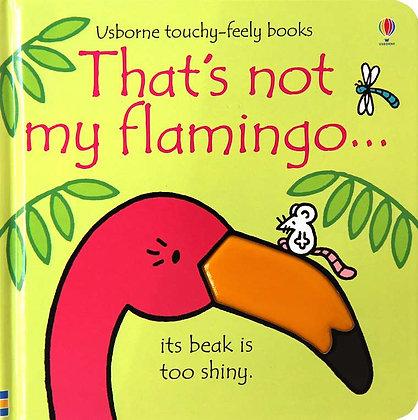 Usborne Books That's not my Flamingo.