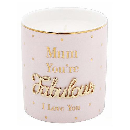 Mum You're Fabulous Candle
