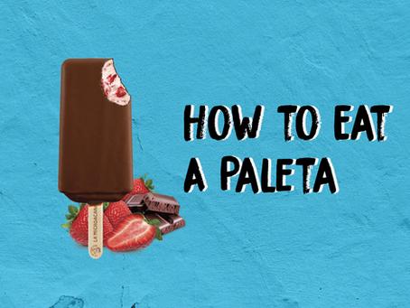 How to Eat A Paleta