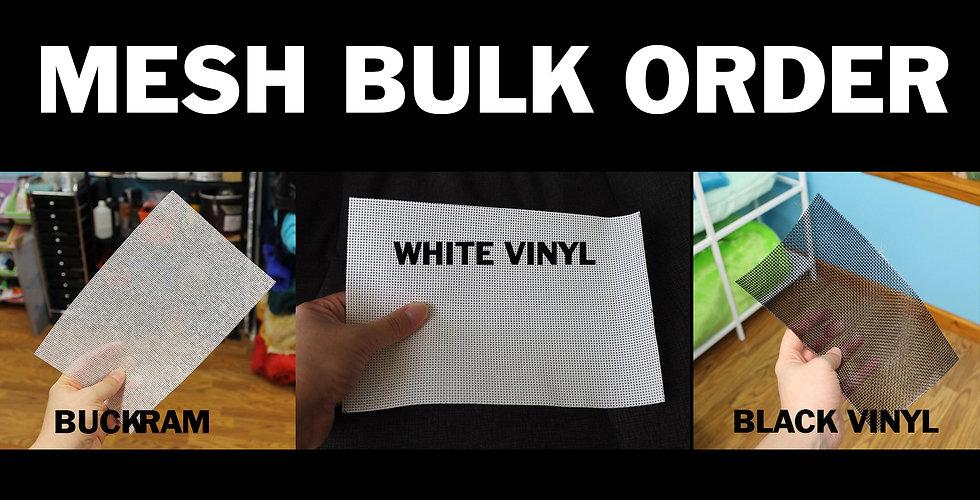BULK MESH ORDER