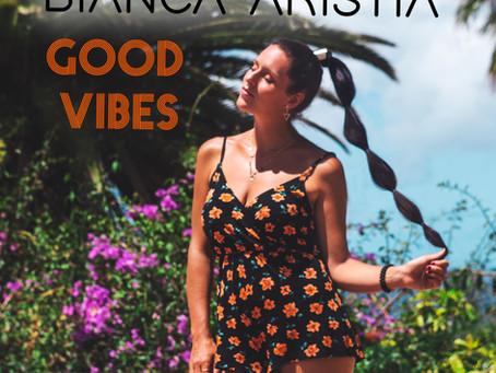 Treble Review: Bianca Aristía 'Good Vibes' Single