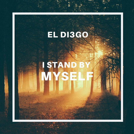 Treble Review: El Di3go 'I Stand by Myself' Single