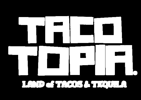 TacoTopiaLandofTacosTequilaLogoWhiteTran
