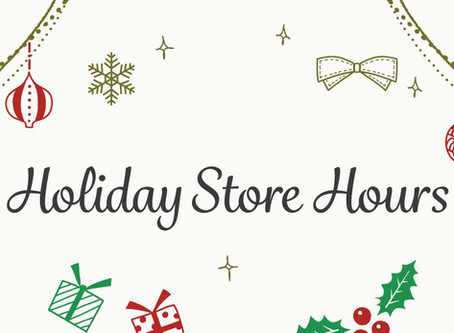 New 2019 Holiday Store Hours