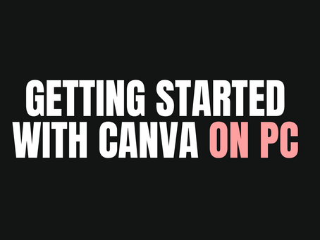 Getting started with Canva on PC