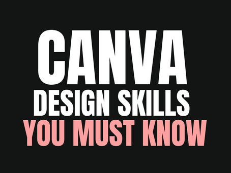 Canva Design Skills You Must Know