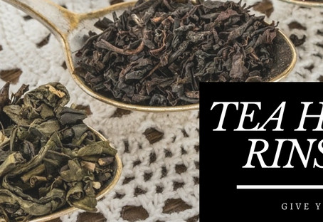 Tea Hair Rinse To Strengthen Your Curls and Retain Length