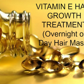 VITAMIN E HAIR GROWTH NATURAL TREATMENT (Overnight or Day Hair Mask)