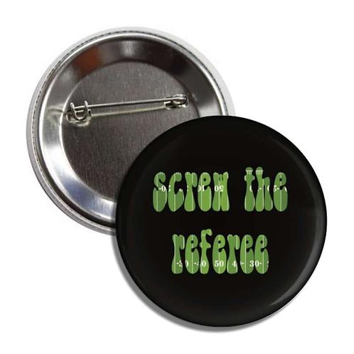 Screw the referee button