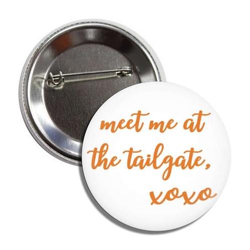 meet me at the tailgate xoxo orange button
