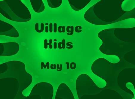 Virtual Village Kids Experience - May 10