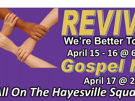 """""""We're Better Together"""" Revival & Gospel Fest"""