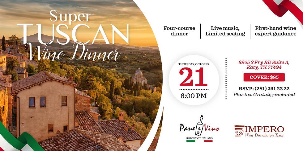 Super Tuscan Wine Dinner