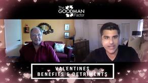 Benefits & Detriments of Valentines