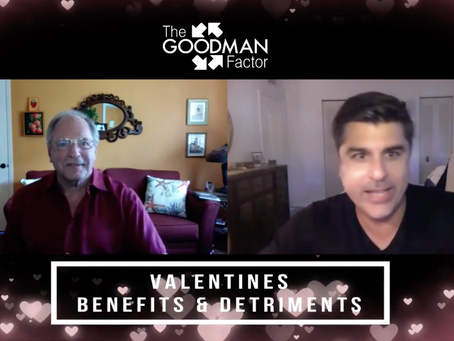Benefits & Detriments of Valentines