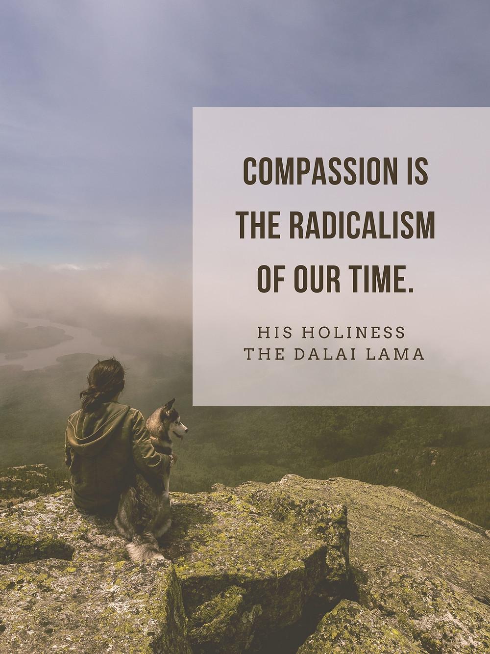 Compassion Dalai Lama quote