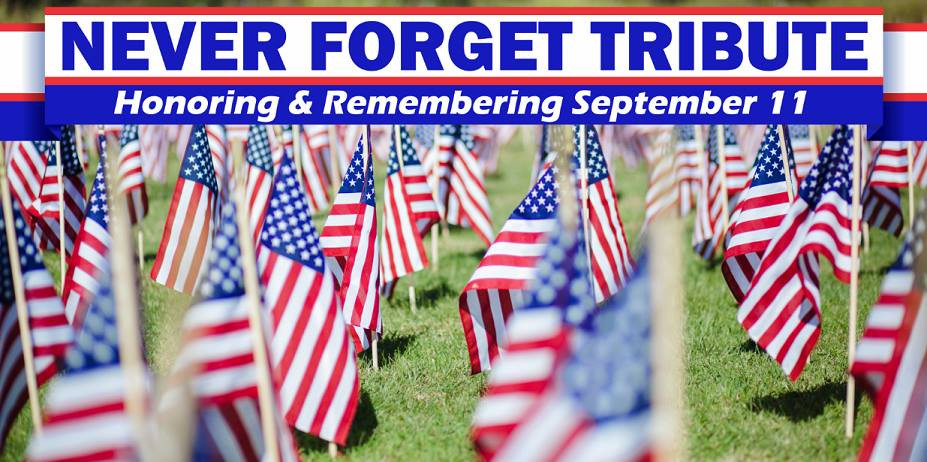 Never Forget Tribute September 11