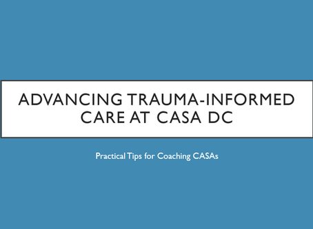 Advancing Trauma-Informed Care at CASA DC