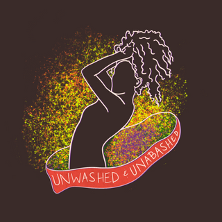 Unwashed and Unabashed, March 2020