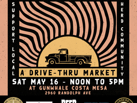 Gunwhale Ales and Beer Savage Host Loyal to Local Drive Thru Market - May 16th