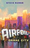 airfoil drake city cover.jpg
