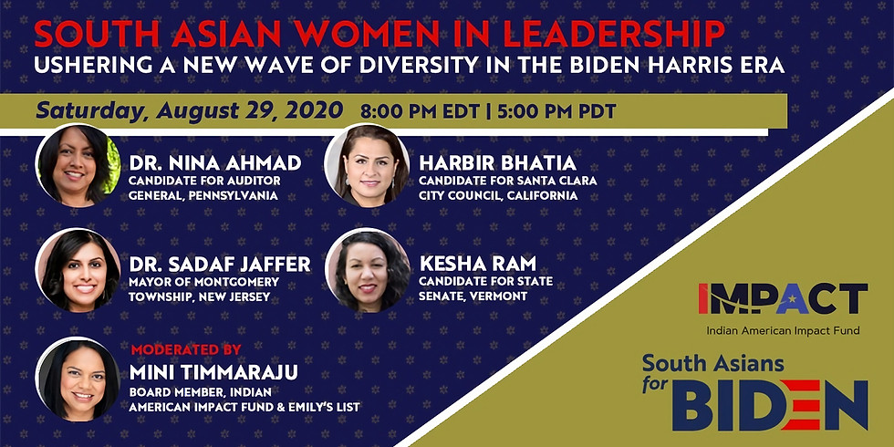 South Asian Women in Leadership:  In the Biden Harris Era