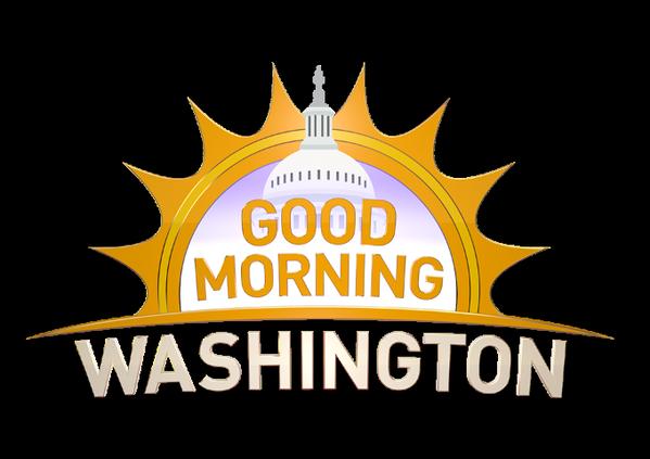 """""""Good Morning Washington"""""""