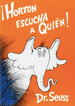 Dr. Seuss in Spanish - Yay or Nay?
