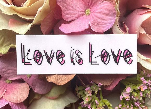 Love is Love   LGBTQ Sticker