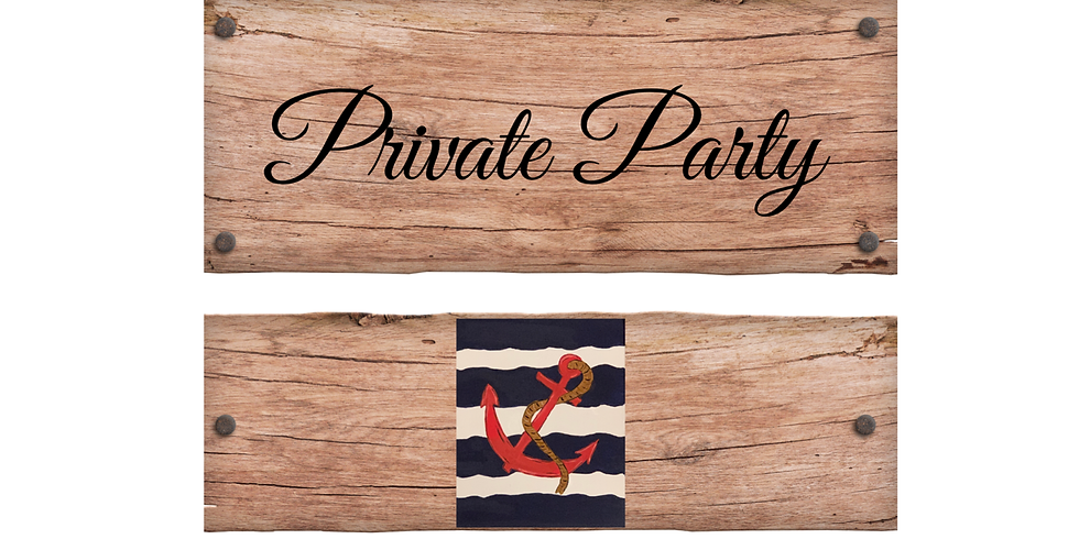 Anchors Away Private Party!