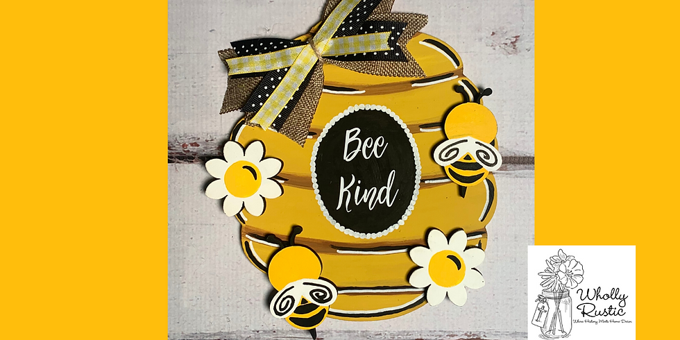 Bee Hive Door Hanger Class!